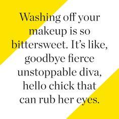Goodbye, #makeup.