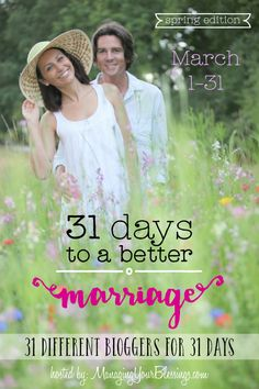 Join 31 different Christian marriage bloggers for the spring 2015 edition of the 31 Days to a Better Marriage series! Come be encouraged and blessed! :: ManagingYourBlessings.com