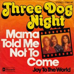 """The full drum sheet music for """"Mama Told Me (Not To Come)"""" by Three Dog Night from the album It Ain't Easy Drum Sheet Music, Drums Sheet, Three Dog Night, Cool Album Covers, Music Covers, Vinyl Music, Vinyl Records, Lp Vinyl, Vinyl Cover"""