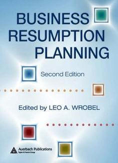 Business Resumption Planning Second Edition