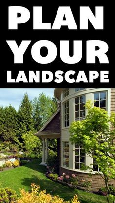 If you want your landscape to look like something out of a magazine, start by mapping out ideas for your yard now so you're ready for planting when it's warm enough.