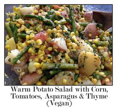 Warm Potato Salad with Corn, Tomatoes, Asparagus & Thyme (vegan)