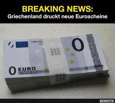 Griechenland druckt neue Euroscheine | DEBESTE.de, Lustige Bilder, Sprüche, Witze und Videos
