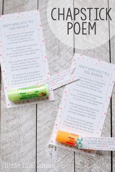 Chapstick Poem Handout: How Do the Things I Say Affect Others is a great idea for young women's girls camp, activity day girls or a ministering message. Get the free printable at Little LDS Ideas Young Women Lessons, Young Women Activities, Activity Day Girls, Activity Days, Ministering Lds, Pillow Treats, Little Presents, Visiting Teaching, Free Printable