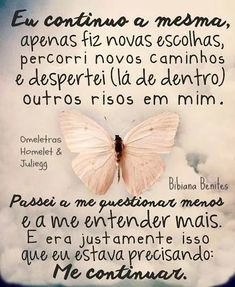 me continuando melhorando. Words Quotes, Life Quotes, Sayings, Shakespeare, Favorite Quotes, Best Quotes, Frases Humor, More Than Words, True Words