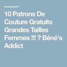 10 Patrons De Couture Gratuits Grandes Tailles Femmes !!! ⋆ Béné's Addict