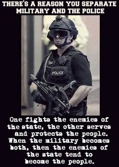 Military VS Police -- Thanks to the Republican 1%, who have crammed the New Feudalism down our throats!  #NewFeudalism