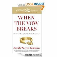 When the Vow Breaks: A Survival and Recovery Guide for Christians Facing Divorce by Joseph Warren Kniskern. $9.79. 542 pages. Publisher: B&H Books (January 1, 2008)