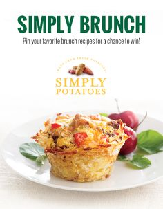 Create your best brunch menu on Pinterest and share it with us for a chance to win a year's worth of Simply Potatoes and other great prizes! Ends 4/29/16.