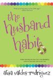 The Husband Habit. Alisa Valdes-Rodriguez