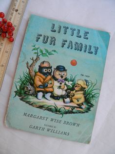Margaret Wise Brown   1946 Little Fur Family. The most read book in our kids' library at the moment