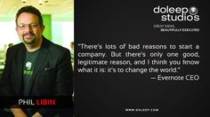 """""""There's lots of bad reasons to start a company. But there's only one good, legitimate reason, and I think you know what it is: it's to change the world.""""   — Evernote CEO  #business #entrepreneur #fortune #leadership #CEO #doleepstudios #achievement #greatideas #quote #vision #foresight #success #quality #motivation #inspiration #inspirationalquotes #domore #dubai #abudhabi #uae"""
