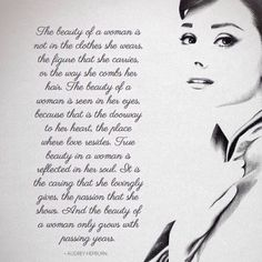 "Audrey Hepburn ""The beauty of a woman"""