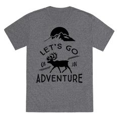 Let's Go On An Adventure - Pack your bags, grab your friends, and head out to the woods! When wanderlust calls, it's time to go on an adventure. If you're a lover of camping, road tripping, traveling, hiking, and backpacking, this adventure shirt is perfect for you!