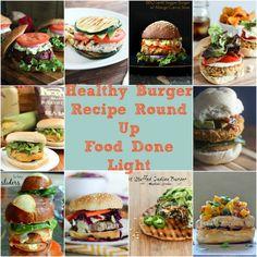 Healthy Burger Recipe Round Up www.fooddonelight.com