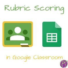 Google Classroom - Using RubricTab to Assess Students - Teacher Tech