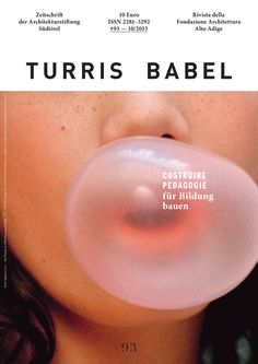 Turris Babel – Studio Mut — Branding and Graphic Design, Bolzano Bozen, Italy boek cover layout foto grafisch Poster Layout, Book Layout, Print Layout, Print Poster, Buch Design, Design Art, Print Design, Web Design, Design Editorial