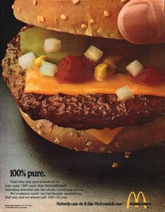"1980 MCDONALD'S vintage magazine advertisement ""100% pure."" ~ That's the only kind of beef we've ever used. 100% pure, lean domestic beef. Including selected cuts like chuck, round and sirloin. We've always made our hamburger sandwiches that way ..."