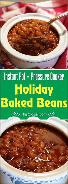Instant Pot Pressure Cooker Holiday Baked Beans are delicious any day of the year. One taste and you will never buy canned beans again! via This Old Gal I Instant Pot - Pressure Cooker - Ideas of Pressure Cooker Canned Baked Beans, Homemade Baked Beans, Baked Bean Recipes, Beans Recipes, Best Pressure Cooker, Instant Pot Pressure Cooker, Instant Cooker, Pressure Cooker Baked Beans Recipe, Slow Cooker