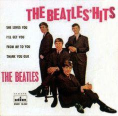 The Beatles'hits [Grabación sonora] / John Lennon y Paul McCartney.-- Barcelona : Odeon, D.L. 1963 1GS/M/11