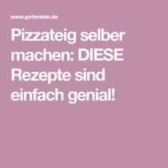 Pizzateig selber machen: DIESE Rezepte sind einfach genial!