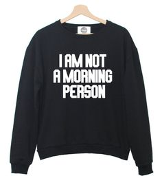 I AM MORNING PERSON sweatshirt jumper hipster by MINGAlondon, £19.50