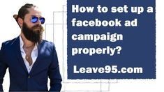 How to set up a facebook ad campaign properly Lost Money, Target Audience, Starting A Business, Campaign, Lose Weight, Ads, Facebook