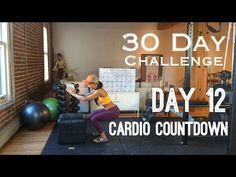 Day 12: Cardio Countdown - Betty Rocker 30 Day Bodyweight Challenge