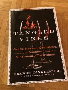 A review of Tangled Vines by Frances Dinkelspiel.