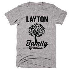 LAYTON Family Name Reunion Gathering Surname T-Shirt