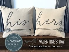 "DIY ""His & Hers"" Pillow covers, just in time for Valentine's Day.  