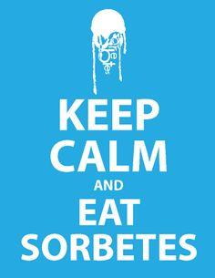 keep calm and eat sorbetes