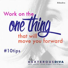 What's your 'one thing'? 10 Ways To Be More Productive As A Solopreneur #10tips #goals #tips #entrepreneur