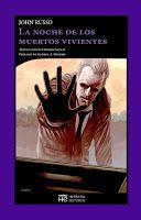 Entre montones de libros: La noche de los muertos vivientes. John Russo