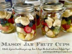 Mason Jar Fruit Cups - Simple, Easy, and Frugal!
