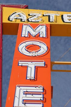 Aztec Motel ✮ Albuquerque, NM ✮ Vintage Sign