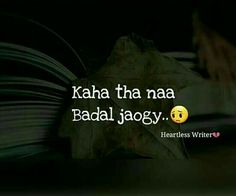 kaha b tha. k ap khud kitna badal gain hain? Hurt Quotes, Best Love Quotes, Strong Quotes, Sad Quotes, Fight Quotes, Life Quotes, Motivational Quotes, Inspirational Quotes, My Poetry