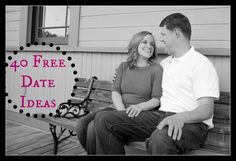 Frugal Friday: 40 Free Date Ideas - We Got Real