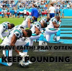 Have faith, pray often, keep pounding! Carolina Pride, Carolina Blue, North Carolina, Carolina Panthers Football, Nfl Football, Panther Football, Football Season, Panther Country, Panthers Game