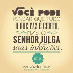 Deus conhece nosso coração e julga nossas intenções ! #TemoráDeus!!!!