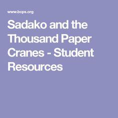 Sadako and The Thousand Paper Cranes Origami Resource Center