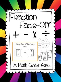 """""""Fraction Face-Off""""  a math center game to review adding, subtracting, multiplying, dividing, and comparing fractions. Comparing Fractions, Teaching Fractions, Math Fractions, Teaching Math, Maths, Math For Kids, Fun Math, Math Games, Math Activities"""