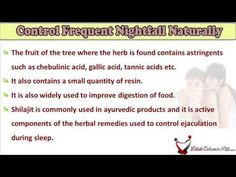 This video describes about control frequent nightfall, ejaculation during sleep with home remedies. You can find more details about NF Cure and Vital M-40 capsules at http://www.libidoenhancerpills.com