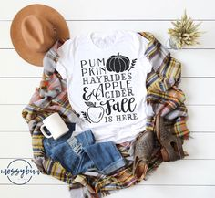 Fall Shirts - Fall is Here - Pumpkins - Hayrides - Apple Cider - October Shirt - Autumn Shirt - Cute Fall Shirt - Thanksgiving Shirt-