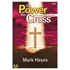 The Cross, Christ's Passion