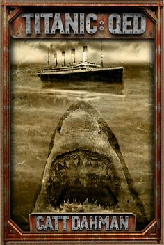 Just when you thought it was safe to abandon ship...................................................................................................................................................................................the untold story of the RMS Titanic........................................................................................................................................
