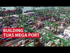 Construction of a new megaport in Tuas, Singapore has started, with the country set to build the largest fully-automated terminal in the world by 2040