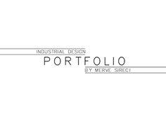 """Check out new work on my @Behance portfolio: """"Industrial Design Portfolio by Merve Şireci"""" http://be.net/gallery/46189365/Industrial-Design-Portfolio-by-Merve-Sireci"""