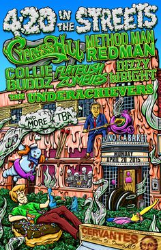 420 IN THE STREETS ft Method Man and Redman, Cypress Hill, Collie Buddz, Flatbush Zombies, Dizzy Wright, The Underachievers, Con Brio, The ReMINDers and Tatanka