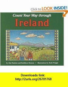 Count Your Way Through Ireland (9780876149744) James Haskins, Kathleen Benson, Beth Wright , ISBN-10: 0876149743  , ISBN-13: 978-0876149744 ,  , tutorials , pdf , ebook , torrent , downloads , rapidshare , filesonic , hotfile , megaupload , fileserve